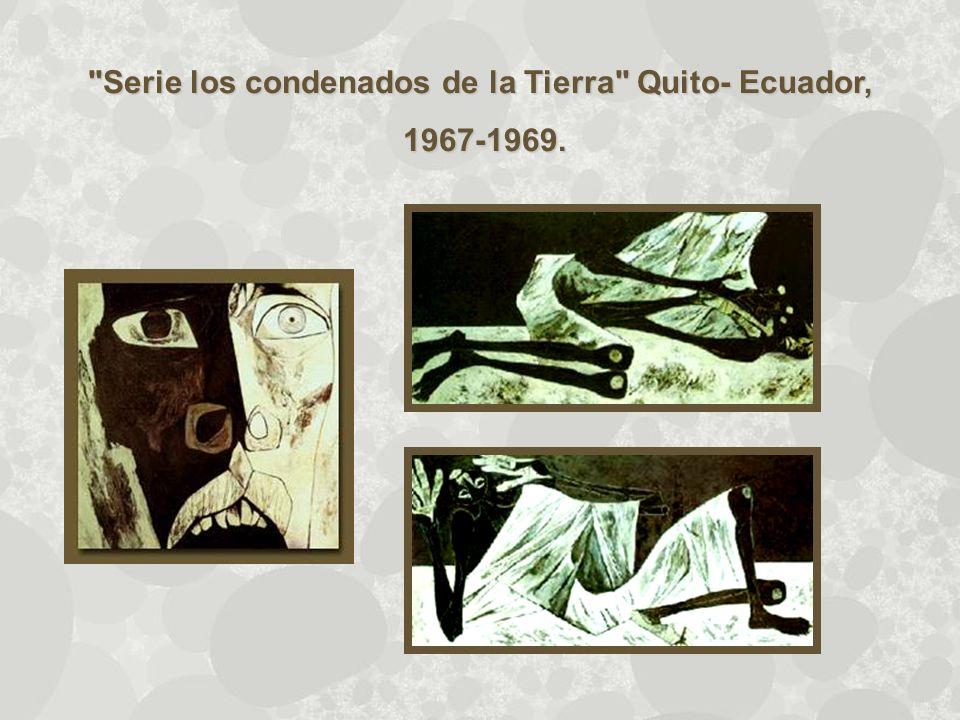 Serie los condenados de la Tierra Quito- Ecuador,