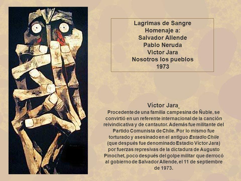 Homenaje a: Salvador Allende Pablo Neruda Victor Jara