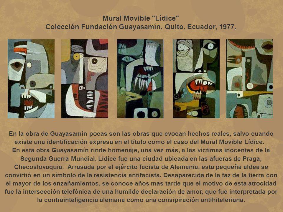 Colección Fundación Guayasamín, Quito, Ecuador, 1977.