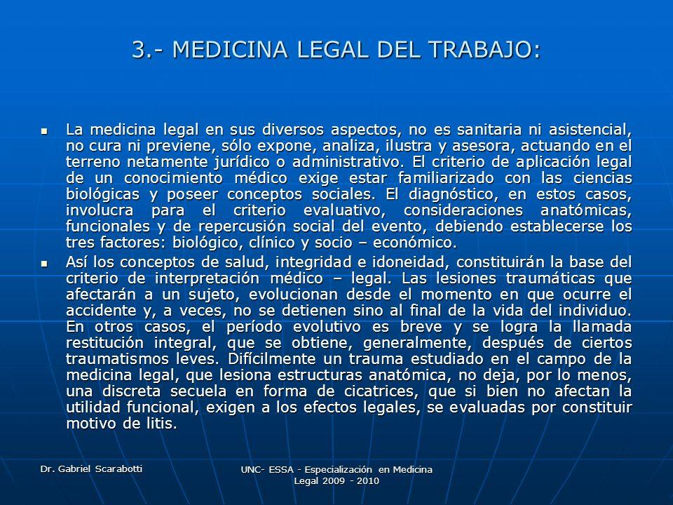 3.- MEDICINA LEGAL DEL TRABAJO: