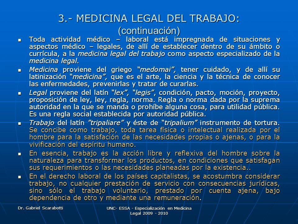 3.- MEDICINA LEGAL DEL TRABAJO: (continuación)