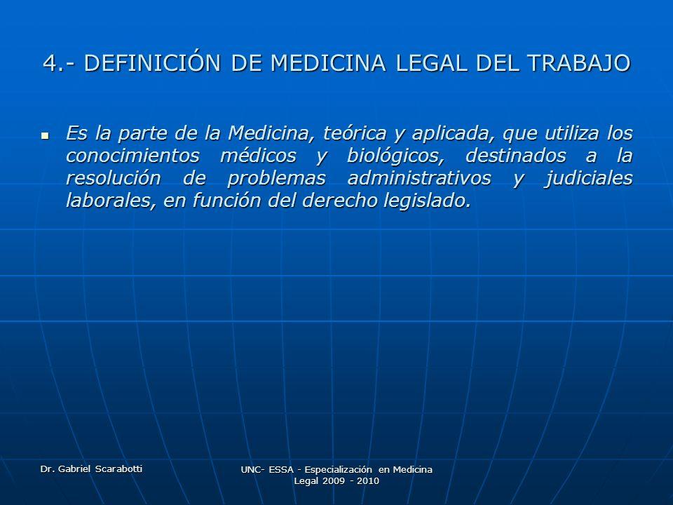 4.- DEFINICIÓN DE MEDICINA LEGAL DEL TRABAJO