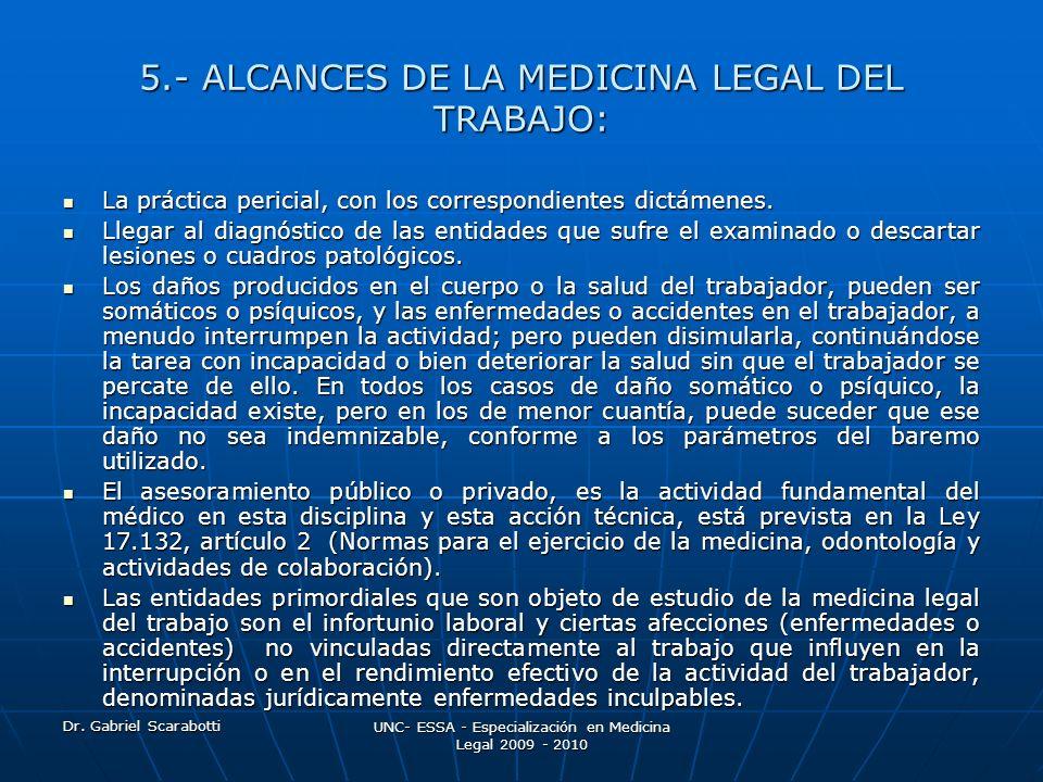 5.- ALCANCES DE LA MEDICINA LEGAL DEL TRABAJO: