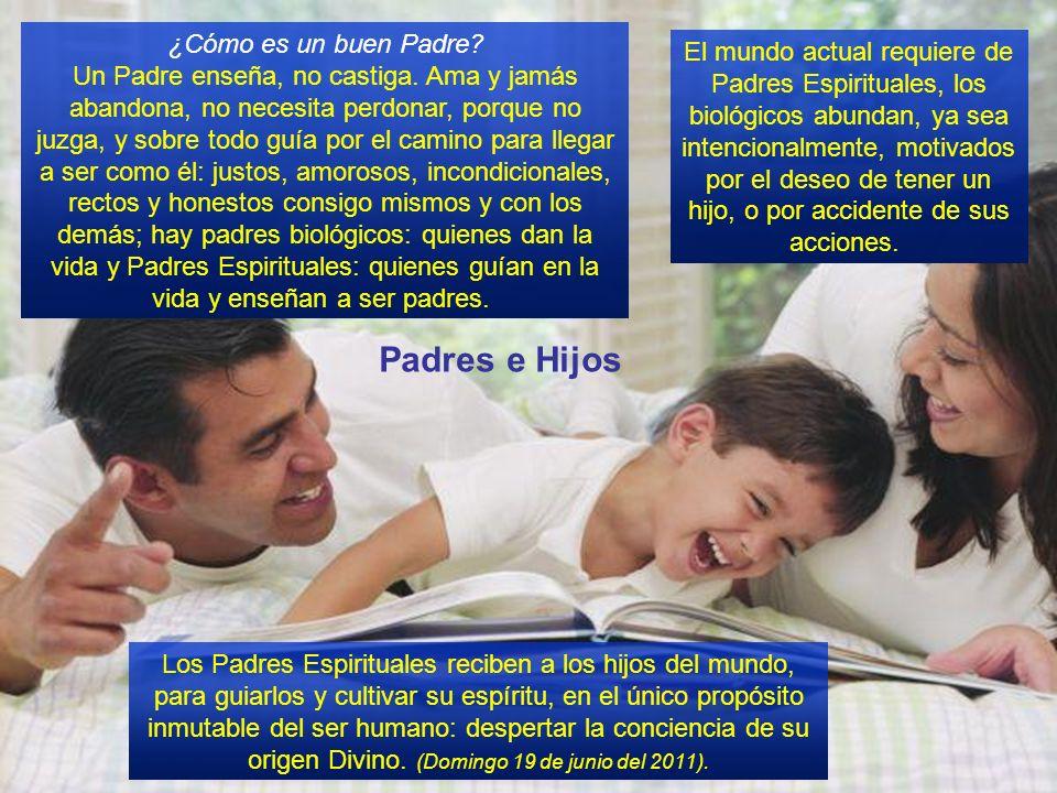Padres e Hijos ¿Cómo es un buen Padre