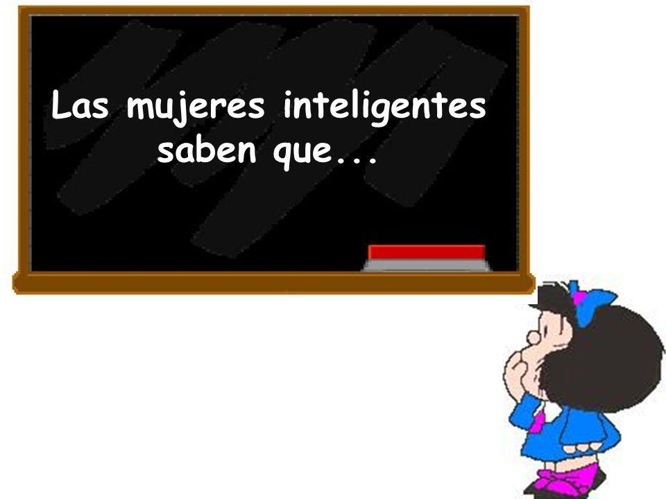 Las mujeres inteligentes