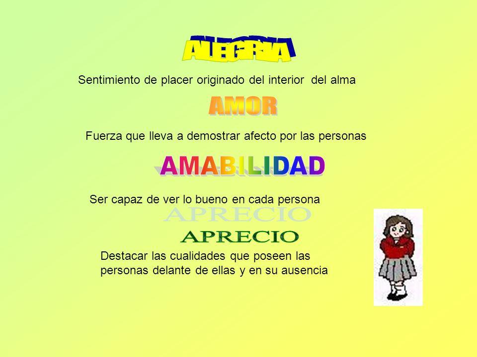 ALEGRIA AMOR AMABILIDAD APRECIO