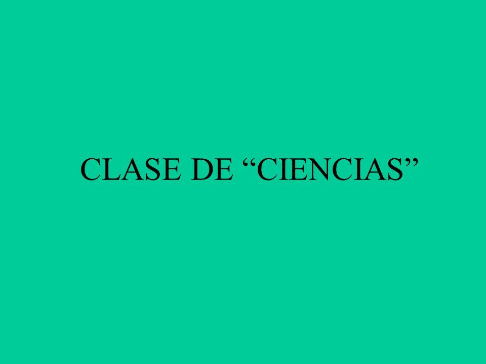 CLASE DE CIENCIAS