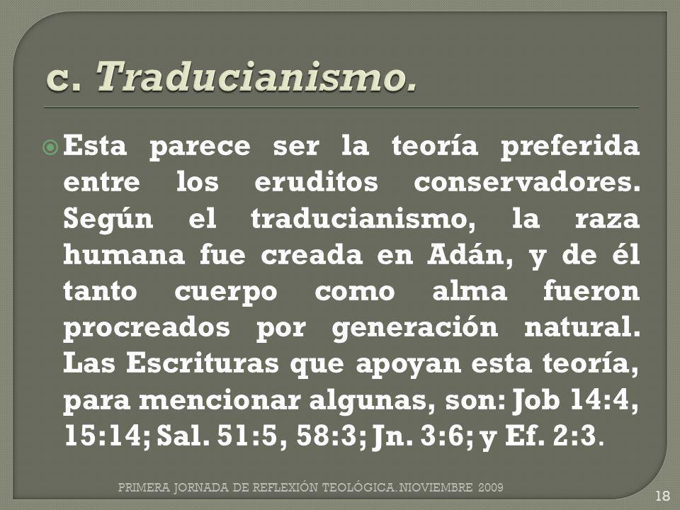 c. Traducianismo.