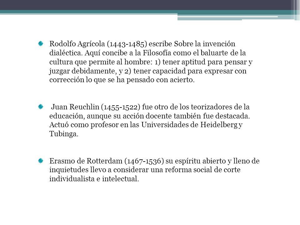 Rodolfo Agrícola (1443-1485) escribe Sobre la invención dialéctica