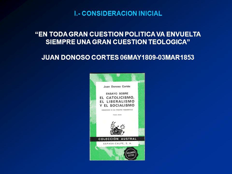 I.- CONSIDERACION INICIAL