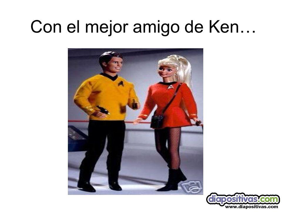 Con el mejor amigo de Ken…