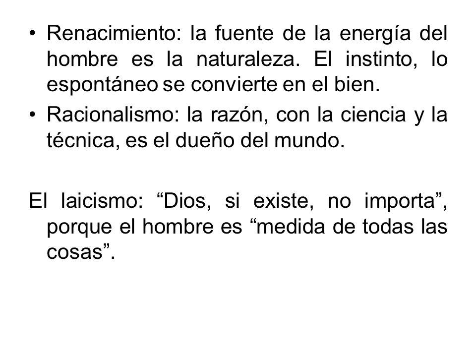 Renacimiento: la fuente de la energía del hombre es la naturaleza