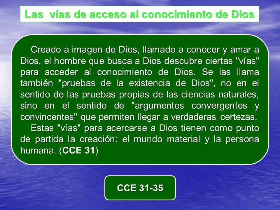 Las vías de acceso al conocimiento de Dios