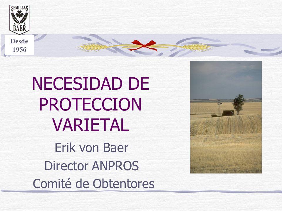 NECESIDAD DE PROTECCION VARIETAL