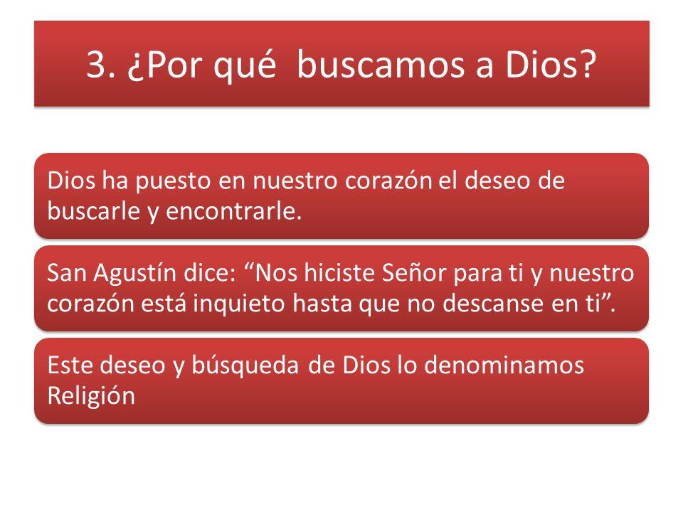 3. ¿Por qué buscamos a Dios