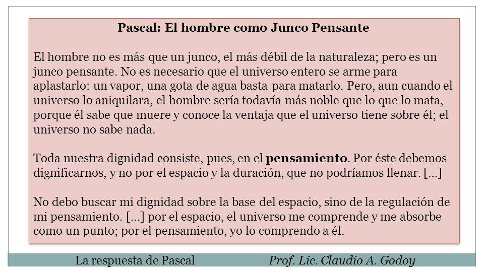 Pascal: El hombre como Junco Pensante