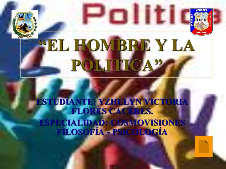 EL HOMBRE Y LA POLITICA