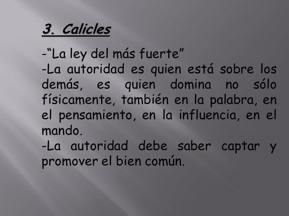 3. Calicles - La ley del más fuerte