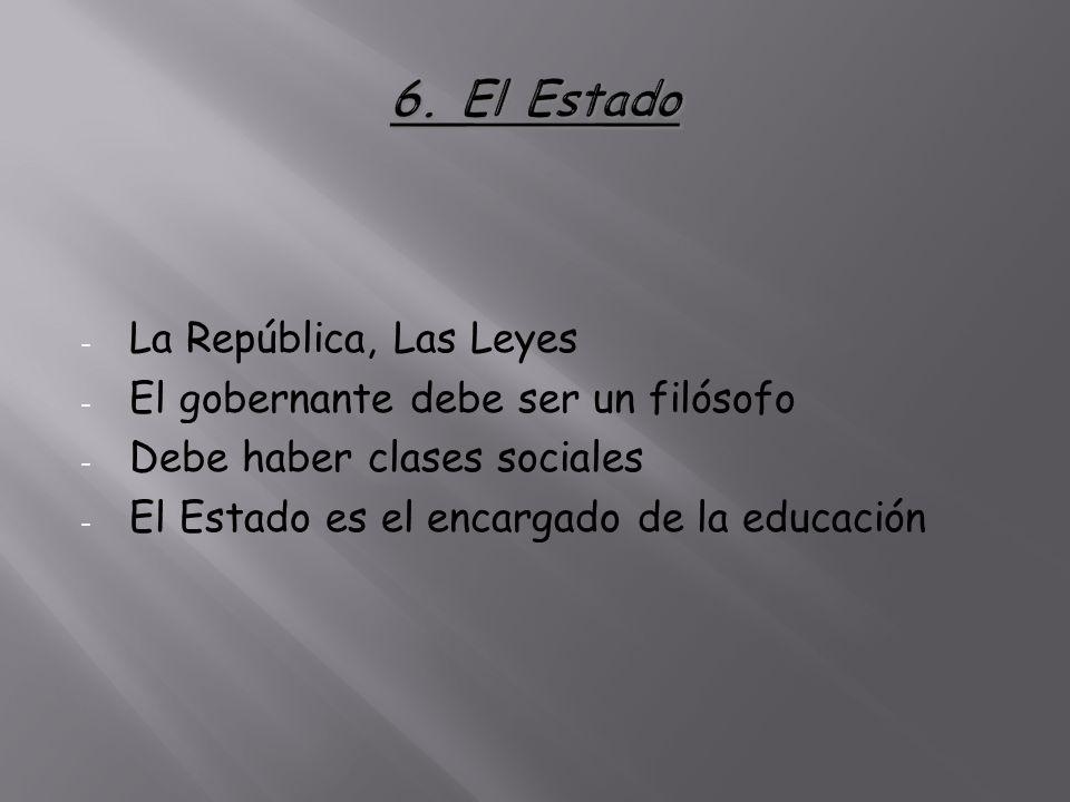 6. El Estado La República, Las Leyes