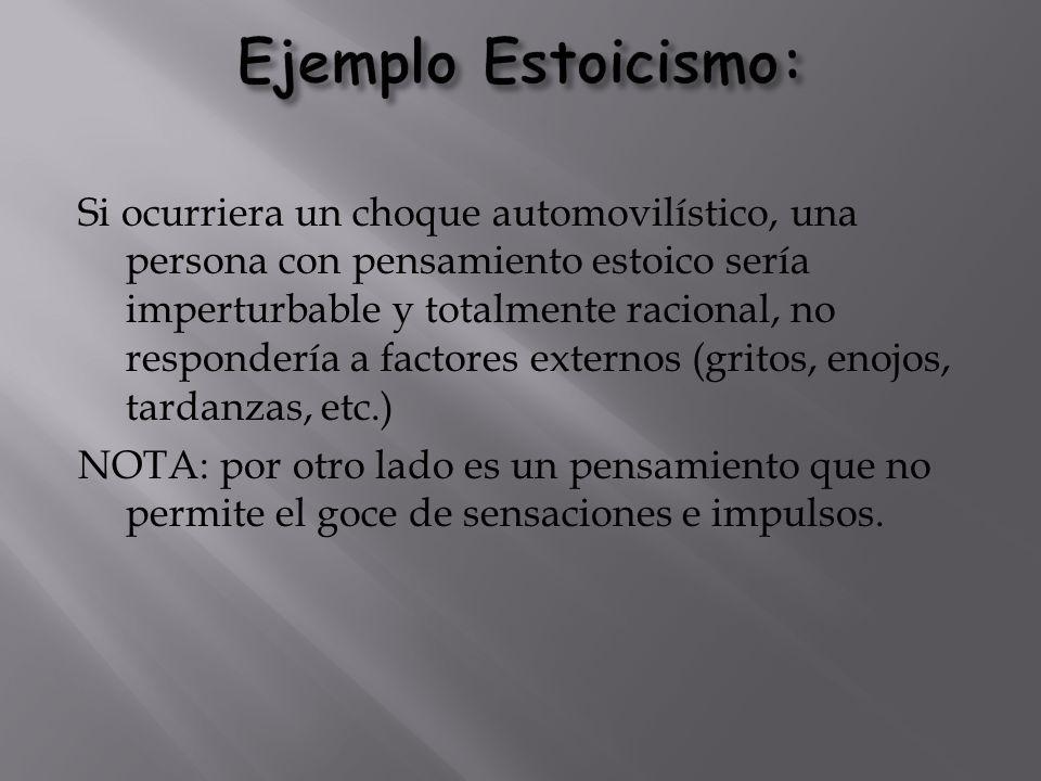 Ejemplo Estoicismo: