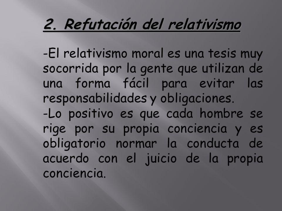 2. Refutación del relativismo