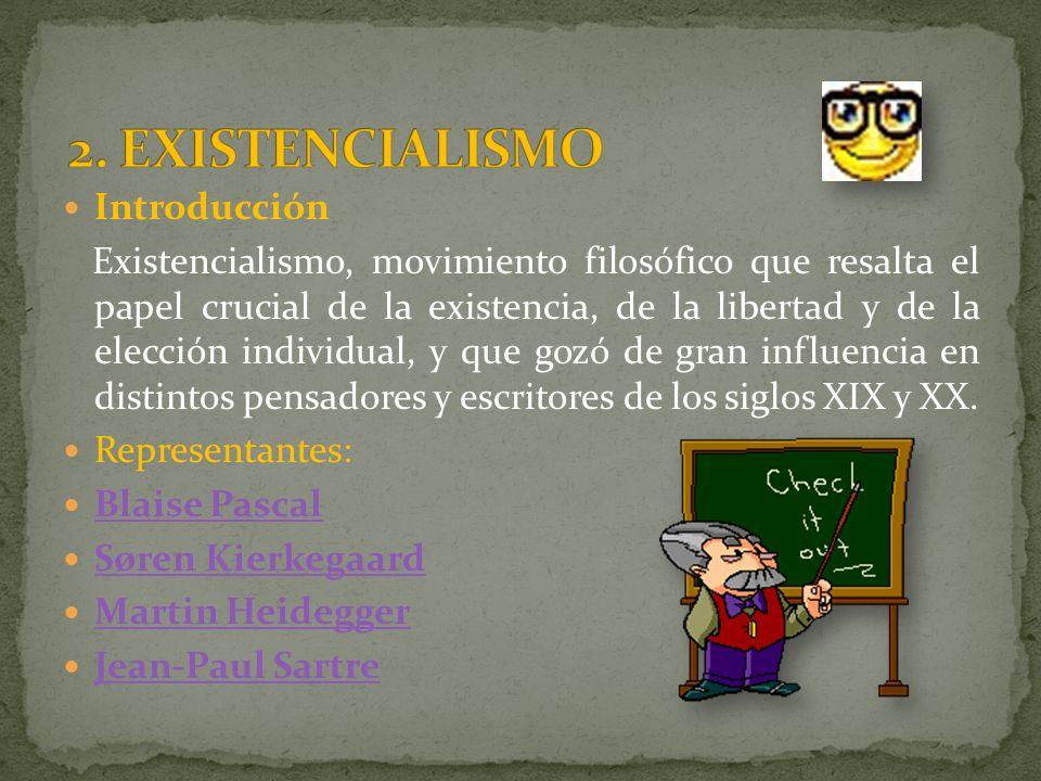 2. EXISTENCIALISMO Introducción