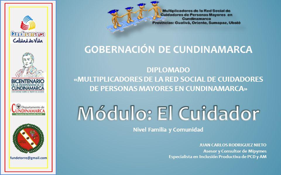Módulo: El Cuidador GOBERNACIÓN DE CUNDINAMARCA DIPLOMADO