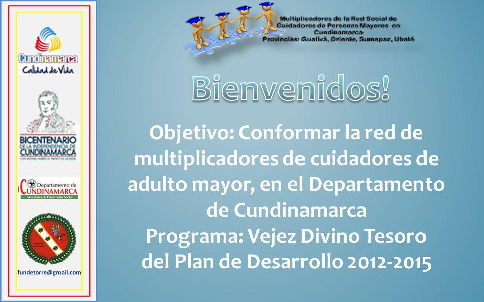 Programa: Vejez Divino Tesoro del Plan de Desarrollo 2012-2015