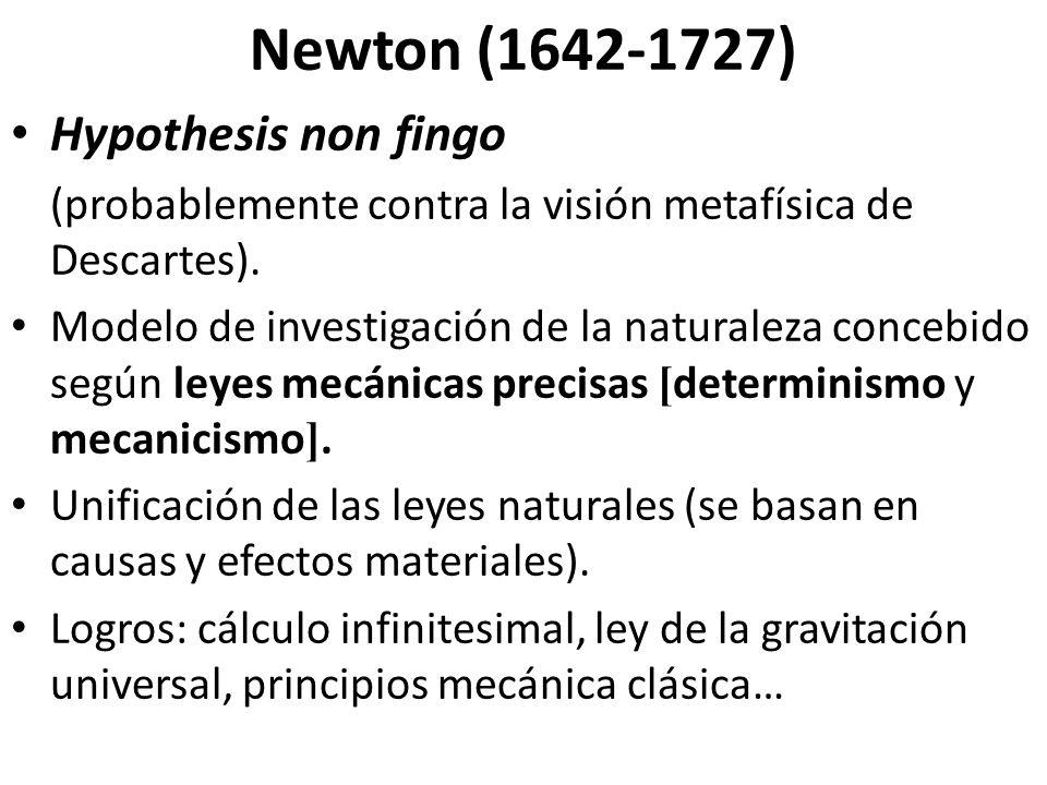 Newton (1642-1727) Hypothesis non fingo