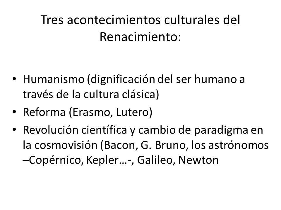 Tres acontecimientos culturales del Renacimiento: