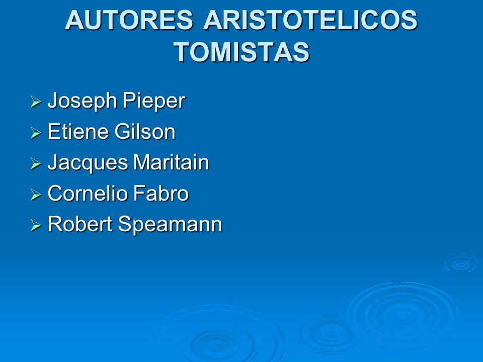 AUTORES ARISTOTELICOS TOMISTAS