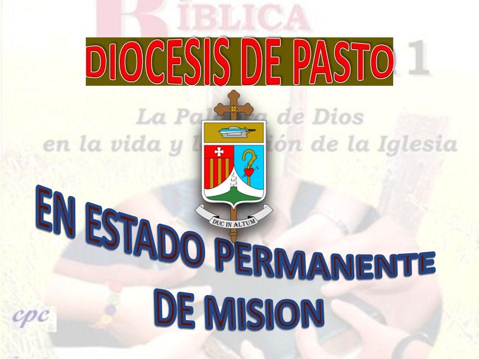 DIOCESIS DE PASTO EN ESTADO PERMANENTE DE MISION