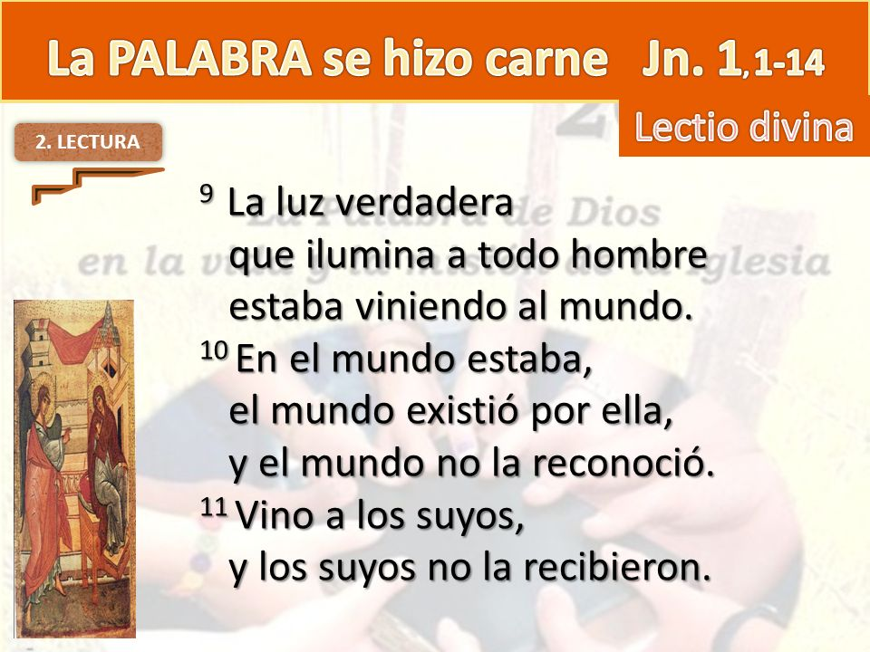 La PALABRA se hizo carne Jn. 1, 1-14