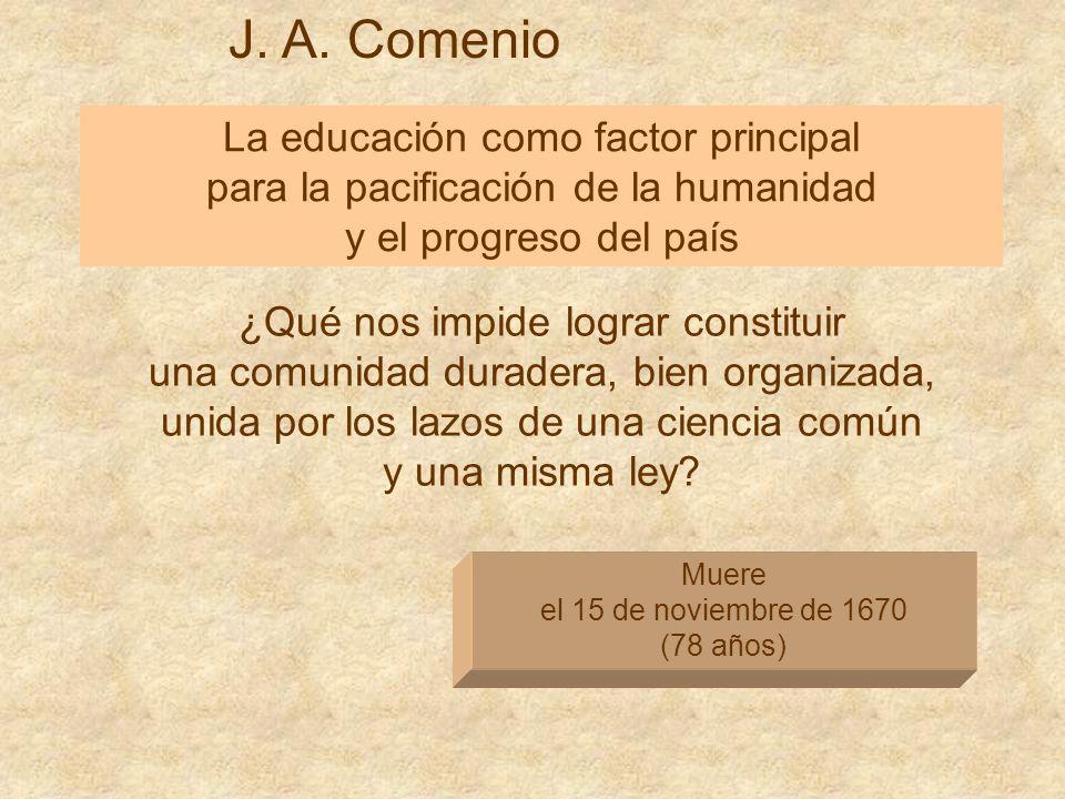 J. A. Comenio La educación como factor principal