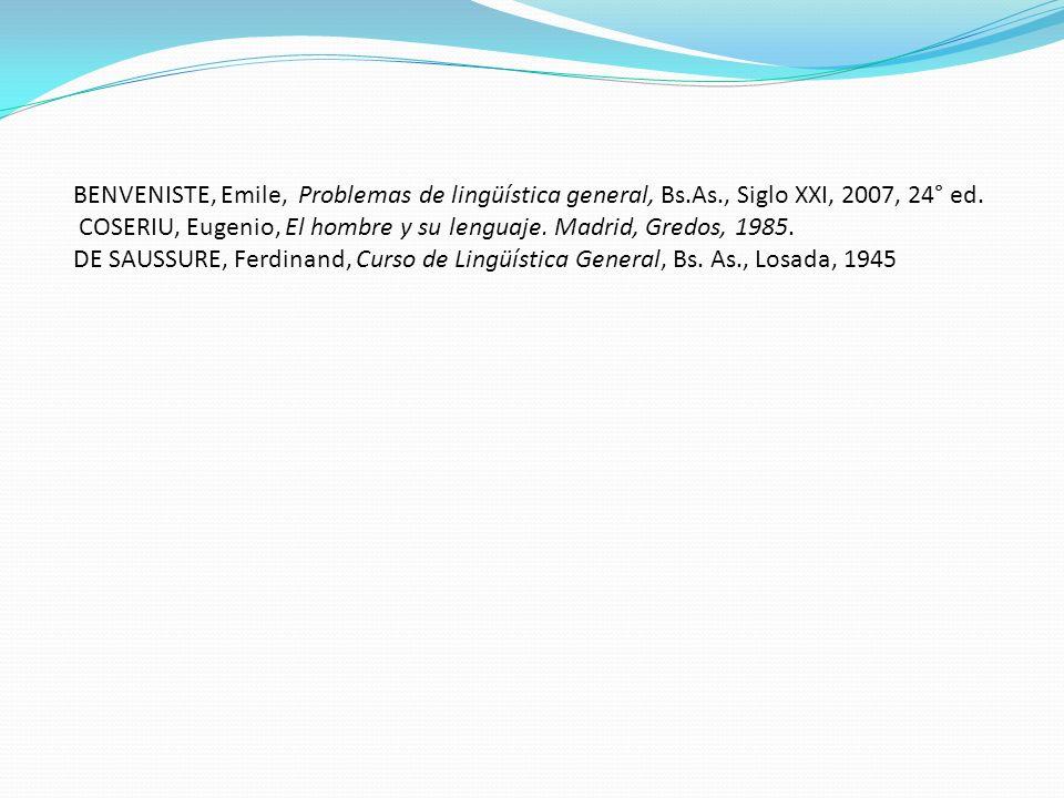 BENVENISTE, Emile, Problemas de lingüística general, Bs. As