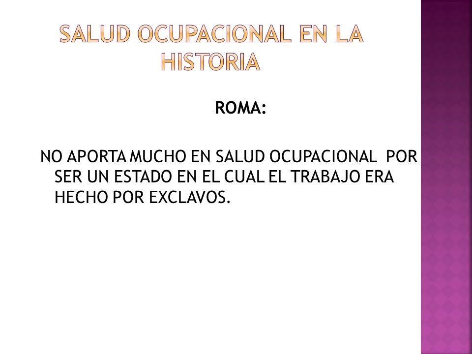 SALUD OCUPACIONAL EN LA HISTORIA