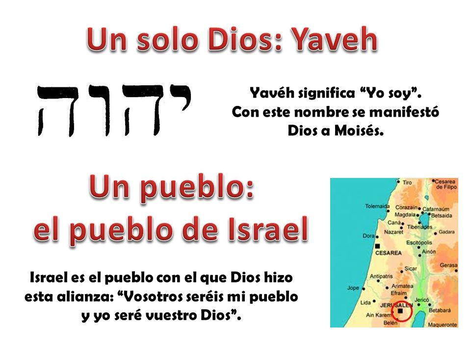Un pueblo: el pueblo de Israel