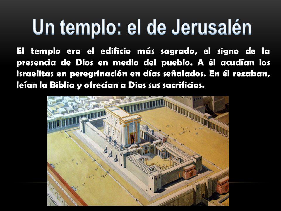 Un templo: el de Jerusalén