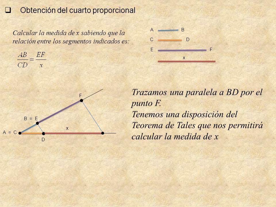 Trazamos una paralela a BD por el punto F.
