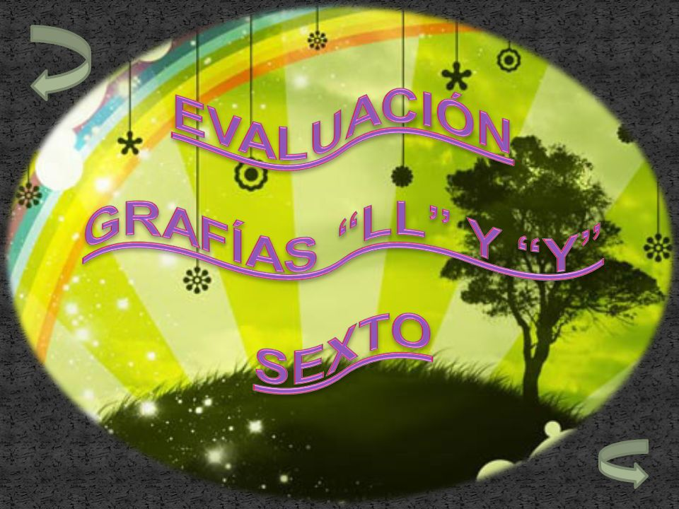 EVALUACIÓN GRAFÍAS LL Y Y SEXTO