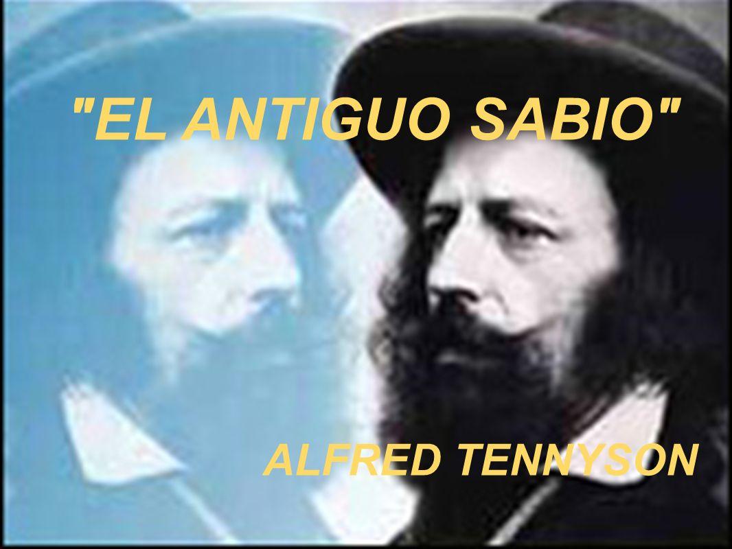 EL ANTIGUO SABIO ALFRED TENNYSON