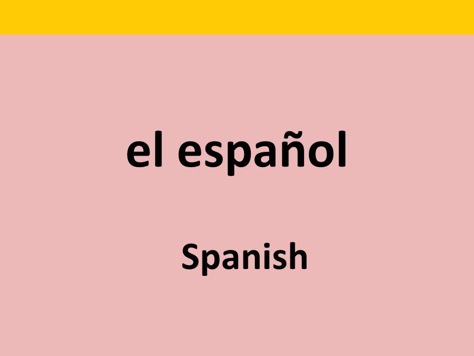 el español Spanish