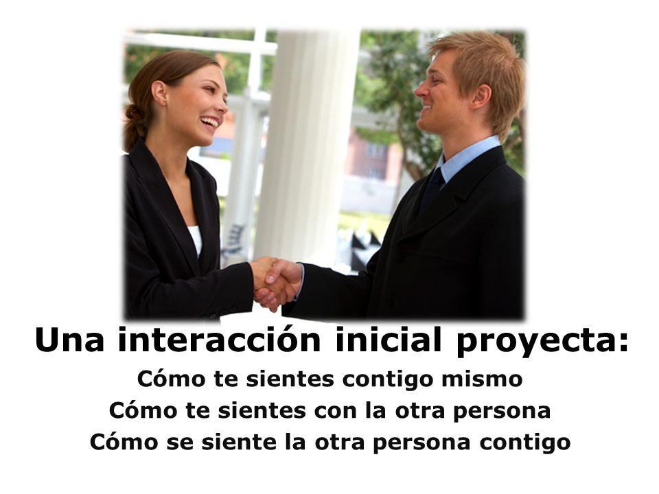 Una interacción inicial proyecta: