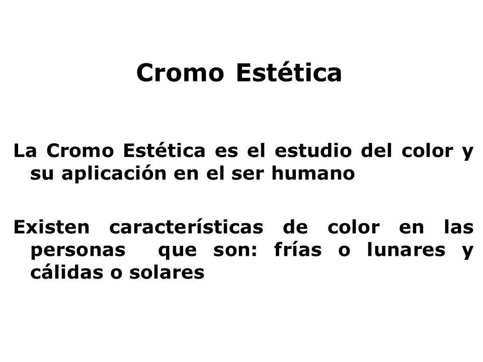 Cromo Estética La Cromo Estética es el estudio del color y su aplicación en el ser humano.