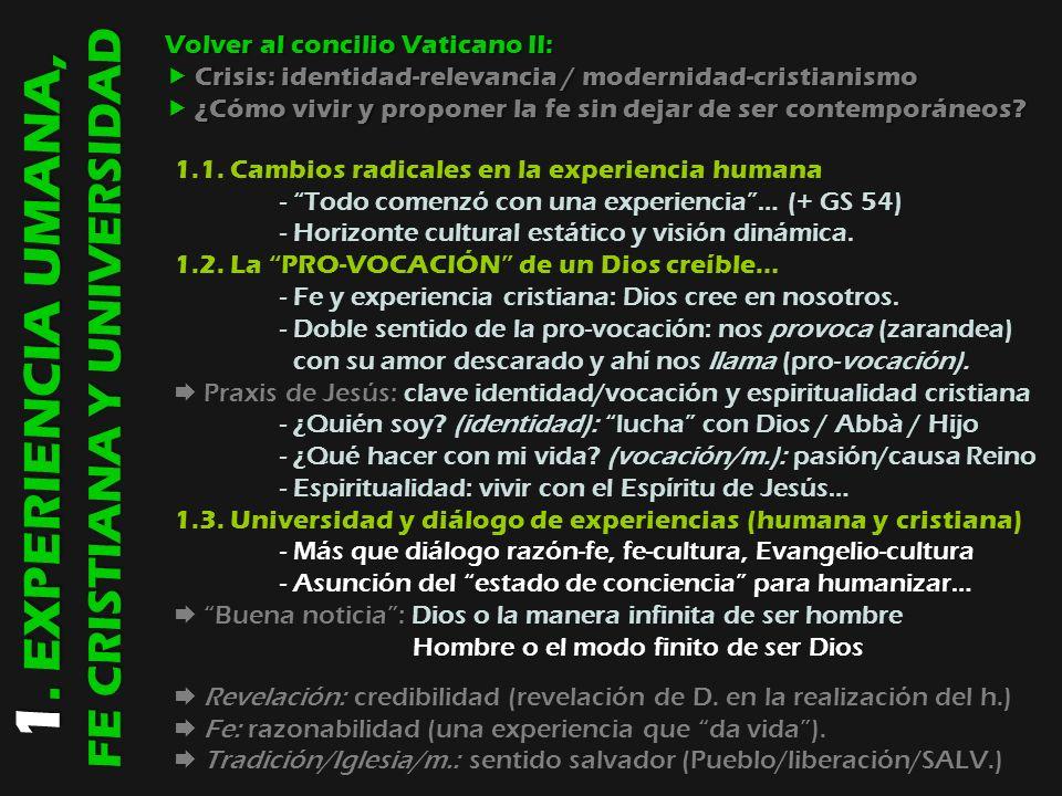 1. EXPERIENCIA UMANA, FE CRISTIANA Y UNIVERSIDAD