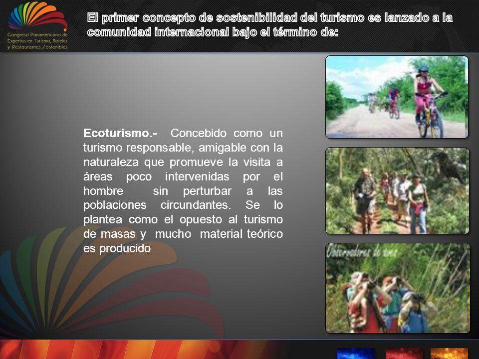 El primer concepto de sostenibilidad del turismo es lanzado a la