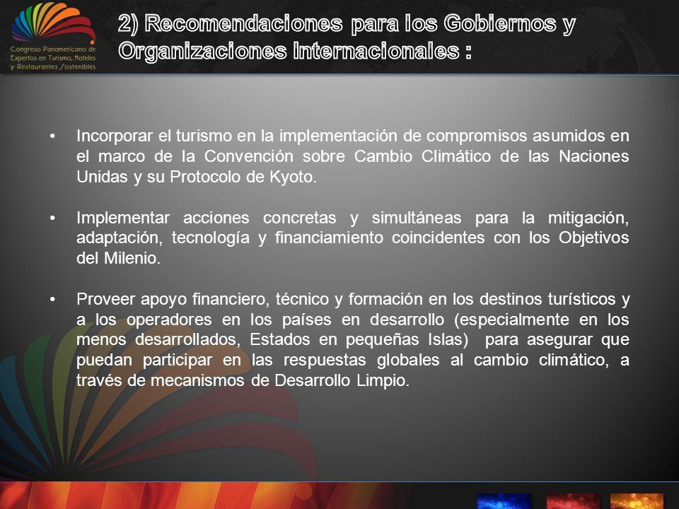 2) Recomendaciones para los Gobiernos y Organizaciones Internacionales :