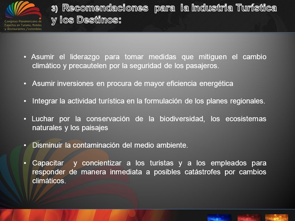 3) Recomendaciones para la Industria Turística y los Destinos: