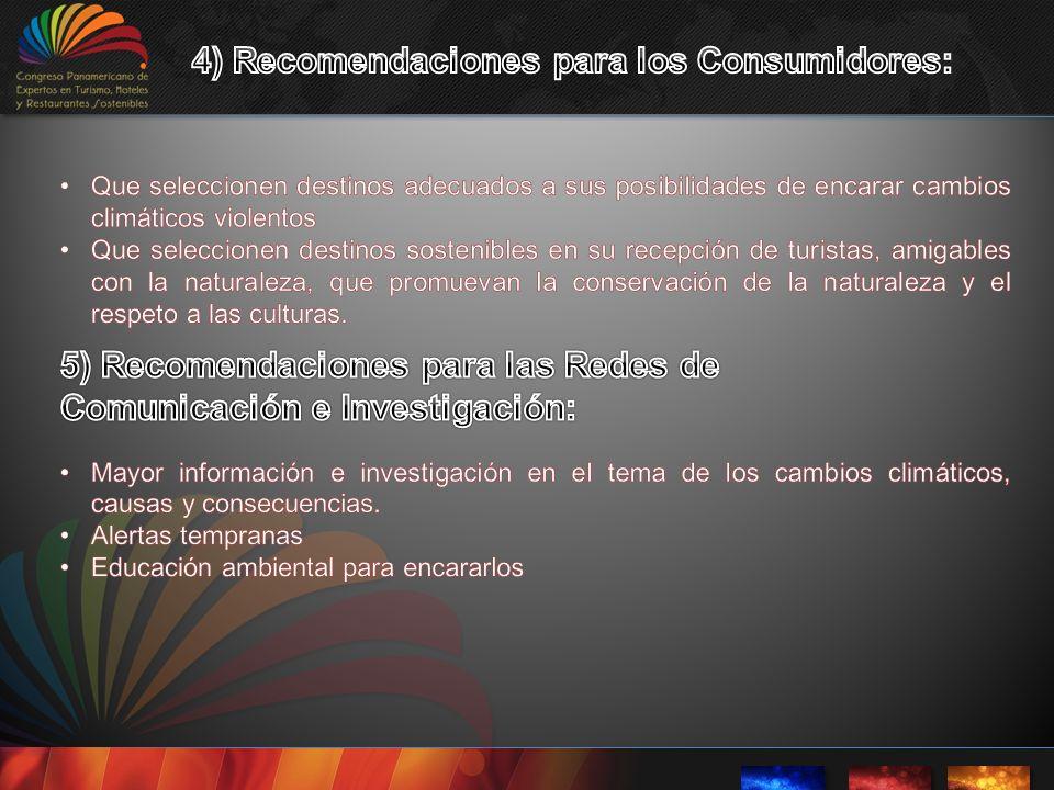 4) Recomendaciones para los Consumidores: