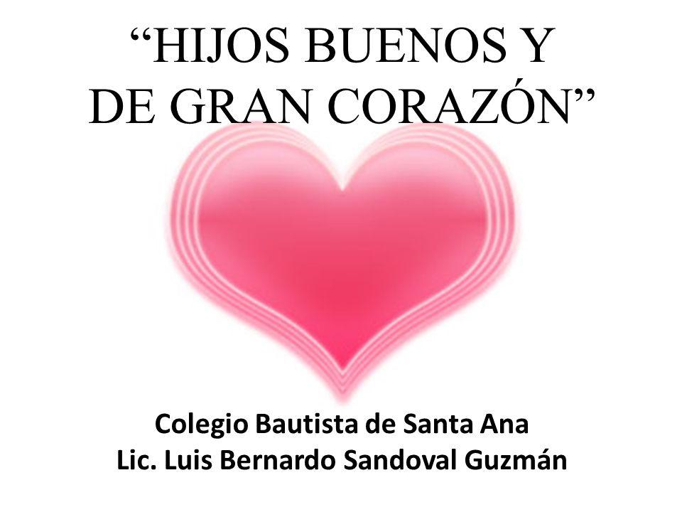 Colegio Bautista de Santa Ana Lic. Luis Bernardo Sandoval Guzmán